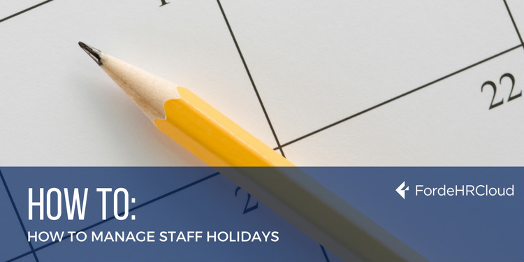 How To Manage Staff Holidays