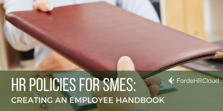 HR Policies for SMEs: Creating an Employee Handbook